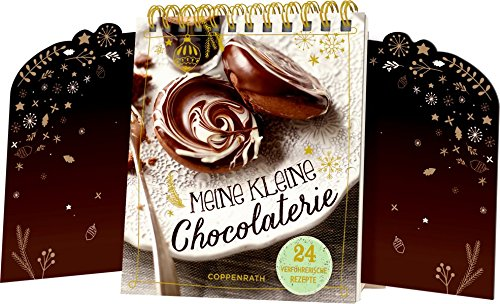 Tischkalender mit Flügeltüren - Meine kleine Chocolaterie: 24 verführerische Rezepte
