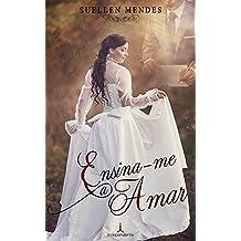 Ensina-me a Amar (Portuguese Edition)