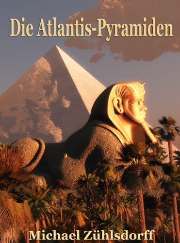 Die Atlantis-Pyramiden