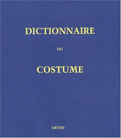 Maurice Costume Leloir - Dictionnaire du Costume et de ses Accessoires,