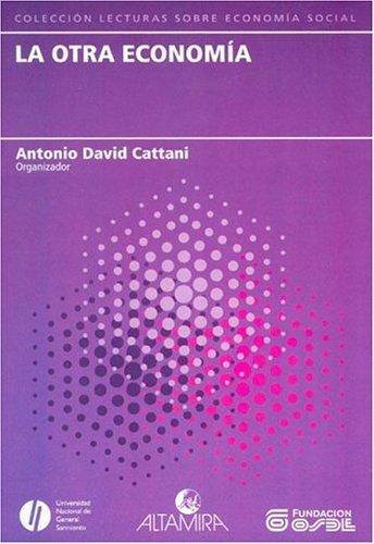 Descargar Libro La Otra Economia de David Antonio Cattani