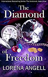 The Diamond of Freedom (The Unaltered Book 3) (English Edition)