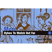More Dykes to Watch Out for