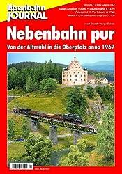 Nebenbahn pur - Von der Altmühl in die Oberpfalz anno 1967 - Eisenbahn Journal Super-Anlagen 1-2006