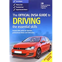 The Official DVSA Guide to Driving 2015: The Essential Skills by Driver and Vehicle Standards Agency (DVSA) (December 11, 2014) Paperback