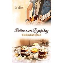 Bittersweet Symphony - Verliebt in einen Rockstar