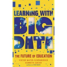 Learning With Big Data (Kindle Single)