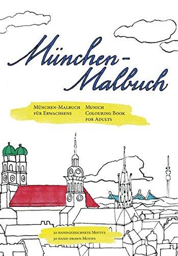 München-Malbuch: München-Malbuch für Erwachsene