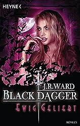 Ewig geliebt: Black Dagger 28 - Roman