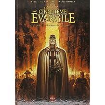 Le Cinquième Evangile, Tome 2 : L'Antre de Cerbère