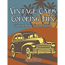 Vintage Cars Coloring Fun - Coloring Books