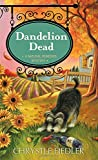 Dandelion Dead (Natural Remedies Mystery)