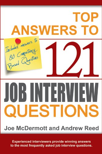 Top answers to 121 job interview questions ebook joe mcdermott top answers to 121 job interview questions by mcdermott joe reed andrew fandeluxe Image collections