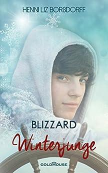 Winterjunge: Blizzard (German Edition) by [Borßdorff, Henni Liz]