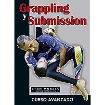 Grappling y Submission. Curso avanzado