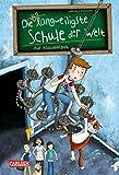 Die unlangweiligste Schule der Welt 1: Auf Klassenfahrt (1)