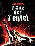 Tanz der Teufel (Uncut) [dt./OV]