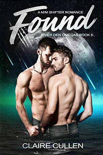 Found: A M/M Shifter Romance (River Den Omegas Book 6) (English Edition)