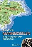 Männerseelen: Ein psychologischer Reiseführer - Björn Süfke