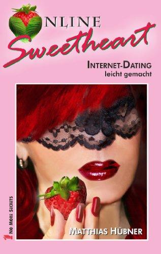 Online Sweetheart - Internet-Dating leicht gemacht