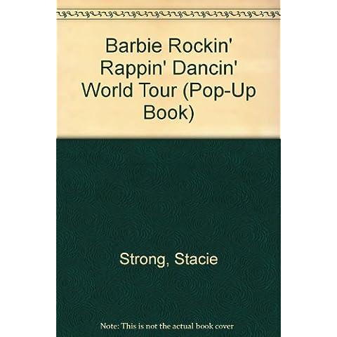 Barbie Rockin' Rappin' Dancin' World Tour (Pop-Up Book)