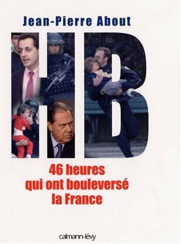 Ces 48 heures qui ont bouleversé la France