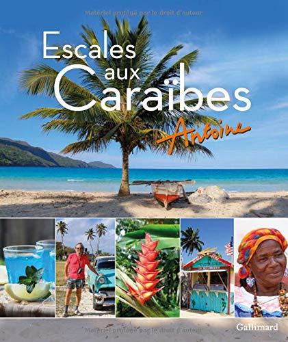 Escales aux Caraïbes par Antoine