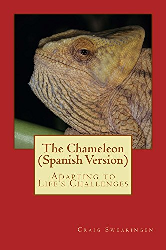 The Chameleon (Spanish Version): Adapting to Life's Challenges por Craig Swearingen