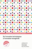 De l'innovation technologique à l'innovation managériale - Management des technologies organisationnelles