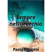 Sempre nell'orecchio (Italian Edition)
