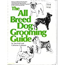Title: The All Breed Dog Grooming Guide Stepbystep illust