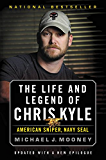 The Life and Legend of Chris Kyle: American Sniper, Navy SEAL (English Edition)
