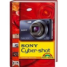 Sony Cyber-shot - die neuen Kameras der S-, W- und T-Serie (Kamerahandbücher)
