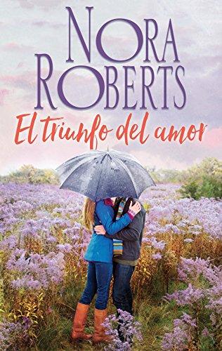 El triunfo del amor (Nora Roberts)