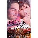 Home Work (Life Lessons) by Kaje Harper (2012-10-05)