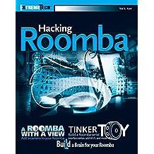 Hacking Roomba: ExtremeTech by Tod E. Kurt (2006-11-20)