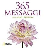 Scarica Libro 365 messaggi di amore e rispetto Ediz illustrata (PDF,EPUB,MOBI) Online Italiano Gratis