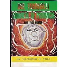 DUE TRANQUILLI CADAVERI DI PROVINCIA (Italian Edition)