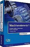 Image de Maschinenelemente 1: Festigkeit, Wellen, Verbindungen, Federn, Kupplungen (Pearson Studium
