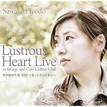 Lustrus Heart Live
