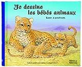 Image de Je dessine les bébés animaux