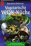 Vegetarische Wok-Küche