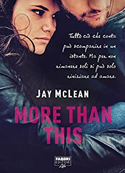 More than this (Life) di [McLean, Jay]