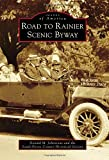 Road to Rainier Scenic Byway - Best Reviews Guide