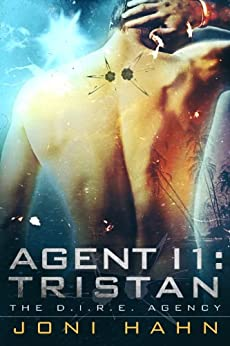 Agent I1: Tristan (The D.I.R.E. Agency Series Book 1) (English Edition) par [Hahn, Joni]