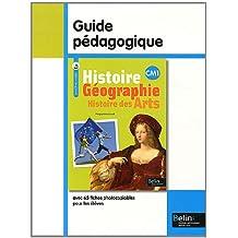 Histoire Géographie Histoire des Arts CM1 : Guide pédagogique