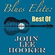 Blues Elite: Best Of John Lee Hooker