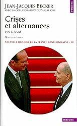 Nouvelle Histoire de la France contemporaine, tome 19 : crises et alternances, 1974-1995