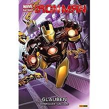 Marvel Now! PB Iron Man: Glauben (Marvel Now! Iron Man)