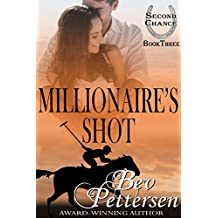 MILLIONAIRE'S SHOT (Second Chance Book 3) (English Edition)